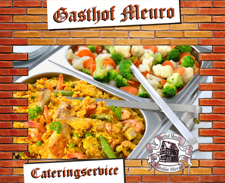 Gasthof Meuro Catering Buffet Lieferservice